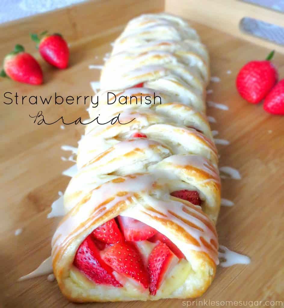 Strawberry Danish Braid - Sprinkle Some Sugar