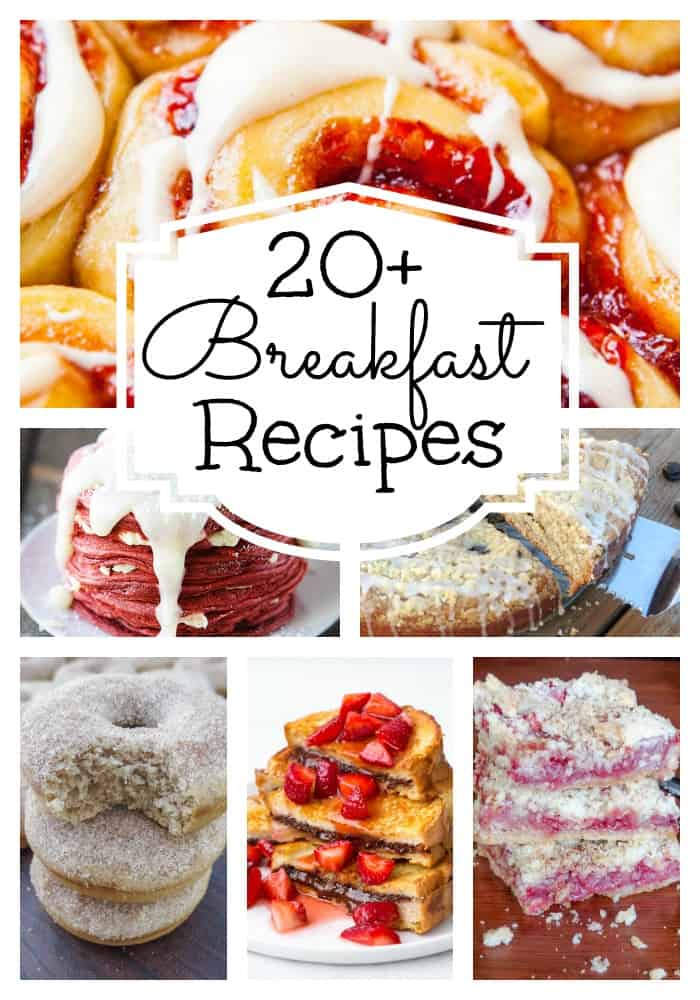 20+ Breakfast Recipes - Sprinkle Some Sugar