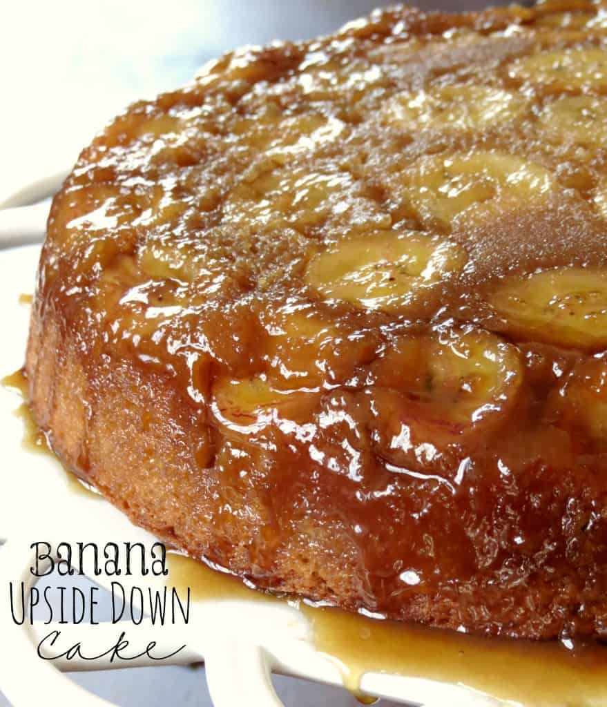 Banana Upside Down Cake - Sprinkle Some Sugar