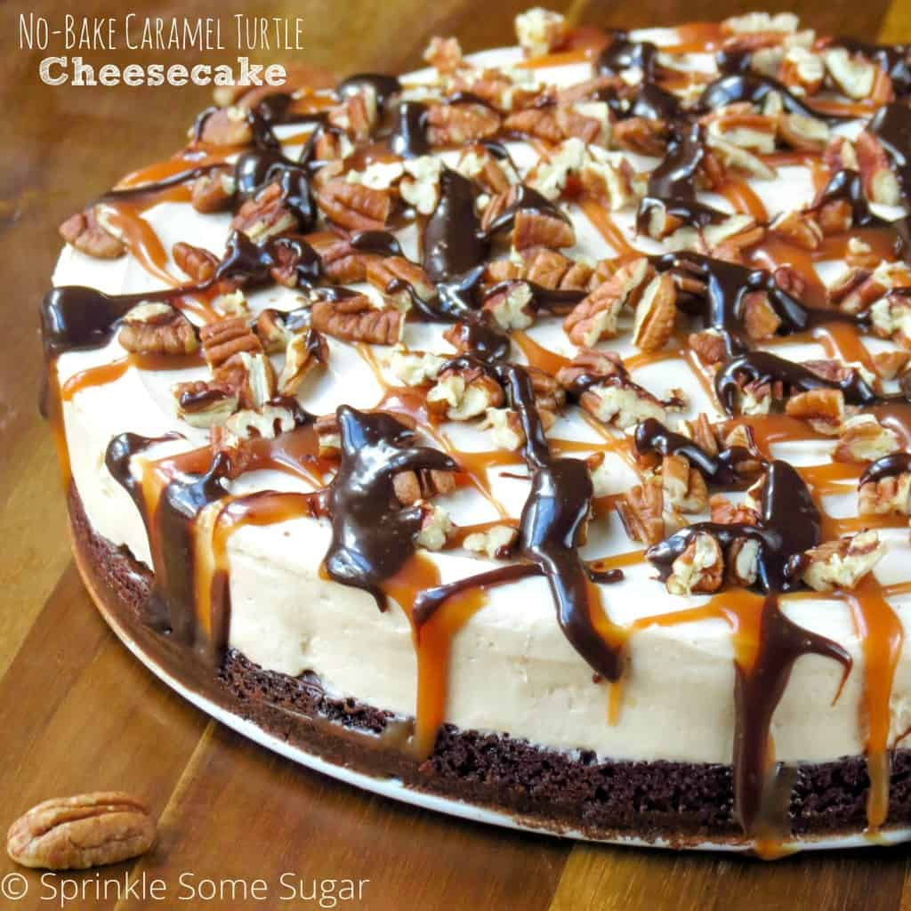No - bake Caramel Turtle Cheesecake - Sprinkle Some Sugar