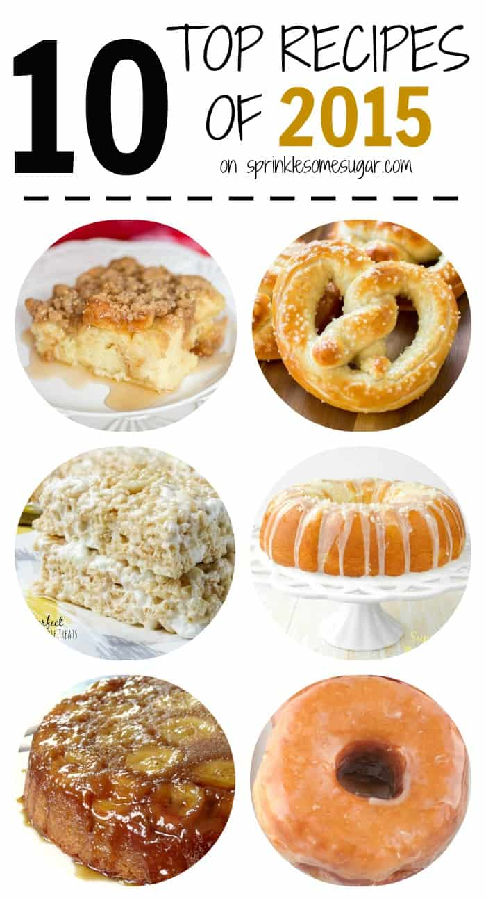 Top Recipes For 2015! - Sprinkle Some Sugar
